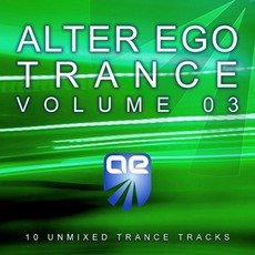 Alter Ego Trance, Volume 3 mp3 Compilation by Various Artists