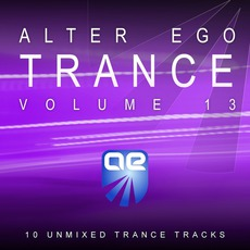 Alter Ego Trance, Volume 13 mp3 Compilation by Various Artists