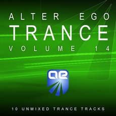 Alter Ego Trance, Volume 14 mp3 Compilation by Various Artists