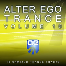 Alter Ego Trance, Volume 10 mp3 Compilation by Various Artists