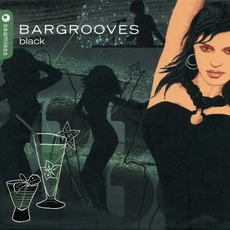Bargrooves: Black by Various Artists