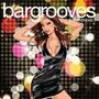 Bargrooves: Bar Anthems, Volume 2