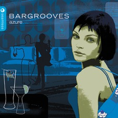 Bargrooves: Azure by Various Artists