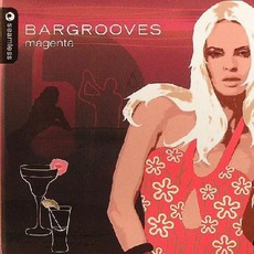 Bargrooves: Magenta by Various Artists