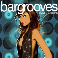 Bargrooves: Summer Sessions by Various Artists