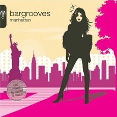 Bargrooves: Manhattan by Various Artists