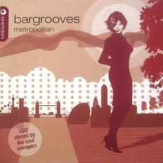 Bargrooves: Metropolitan mp3 Compilation by Various Artists