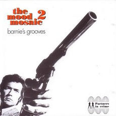 The Mood Mosaic 2: Barnie's Grooves by Various Artists