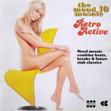 The Mood Mosaic 10: Retro Active by Various Artists