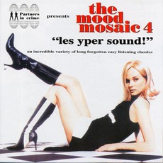 """The Mood Mosaic 4: """"Les Yper Sound!"""" mp3 Compilation by Various Artists"""