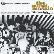 """The Mood Mosaic 1: """"The Hascisch Party!"""" mp3 Compilation by Various Artists"""