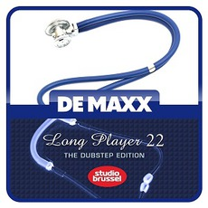 De Maxx Long Player 22: The Dubstep Edition mp3 Compilation by Various Artists