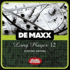 De Maxx Long Player 12: Electro Edition mp3 Compilation by Various Artists