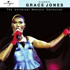 The Universal Masters Collection: Classic, Grace Jones by Grace Jones