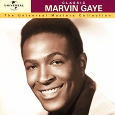 The Universal Masters Collection: Classic, Marvin Gaye mp3 Artist Compilation by Marvin Gaye
