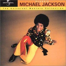 The Universal Masters Collection: Classic, Michael Jackson by Michael Jackson