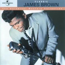 The Universal Masters Collection: Classic, James Brown mp3 Artist Compilation by James Brown