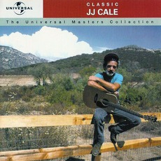 The Universal Masters Collection: Classic, J.J. Cale mp3 Artist Compilation by J.J. Cale