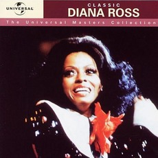 The Universal Masters Collection: Classic, Diana Ross mp3 Artist Compilation by Diana Ross
