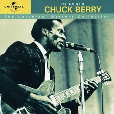 The Universal Masters Collection: Classic, Chuck Berry mp3 Artist Compilation by Chuck Berry