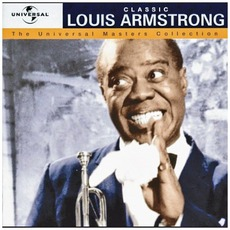 The Universal Masters Collection: Classic, Louis Armstrong mp3 Artist Compilation by Louis Armstrong
