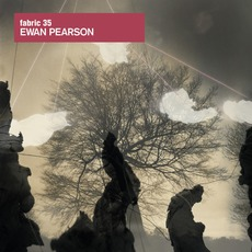 Fabric 35: Ewan Pearson mp3 Compilation by Various Artists