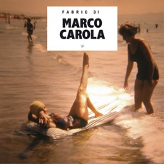 Fabric 31: Marco Carola mp3 Compilation by Various Artists