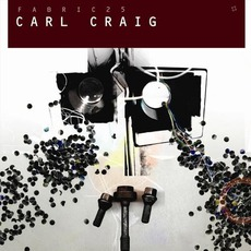 Fabric 25: Carl Craig mp3 Compilation by Various Artists