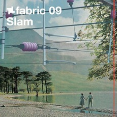 Fabric 09: Slam mp3 Compilation by Various Artists