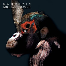 Fabric 13: Michael Mayer mp3 Compilation by Various Artists