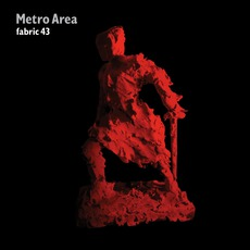 Fabric 43: Metro Area mp3 Compilation by Various Artists