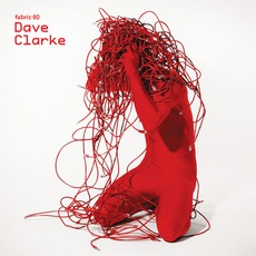 Fabric 60: Dave Clarke mp3 Compilation by Various Artists