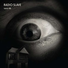 Fabric 48: Radio Slave mp3 Compilation by Various Artists