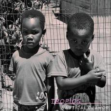 Nautical Clamor mp3 Album by Tropics