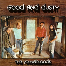 Good And Dusty mp3 Album by The Youngbloods