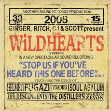 Stop Us If You've Heard This One Before, Volume 1 mp3 Album by The Wildhearts