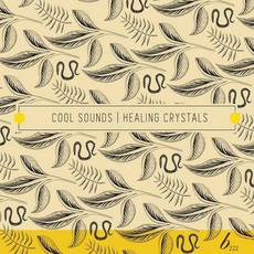 Healing Crystals mp3 Album by Cool Sounds