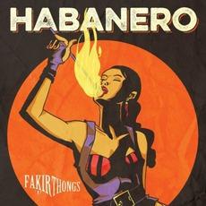 Habanero mp3 Album by Fakir Thongs