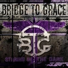 Staring In The Dark mp3 Album by Bridge To Grace