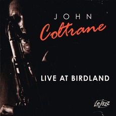 Live At Birdland mp3 Live by John Coltrane Feat. Eric Dolphy