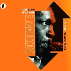 One Down, One Up: Live At The Half Note mp3 Live by John Coltrane