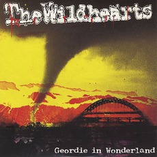 Geordie In Wonderland mp3 Live by The Wildhearts