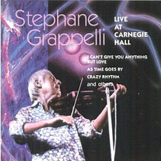 Live At Carnegie Hall mp3 Live by Stéphane Grappelli