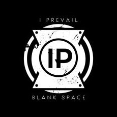 Blank Space mp3 Single by I Prevail