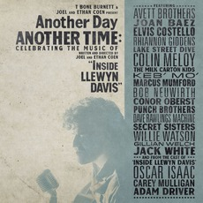 "Another Day, Another Time: Celebrating The Music Of ""Inside Llewyn Davis"" mp3 Compilation by Various Artists"