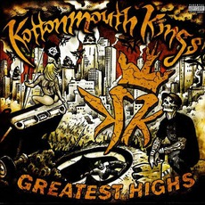 Greatest Highs mp3 Artist Compilation by Kottonmouth Kings