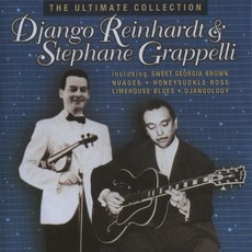 The Ultimate Collection mp3 Artist Compilation by Django Reinhardt & Stéphane Grappelli