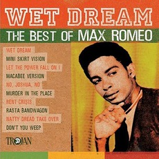 Wet Dreams: The Best Of Max Romeo mp3 Artist Compilation by Max Romeo