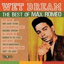 Wet Dreams: The Best Of Max Romeo