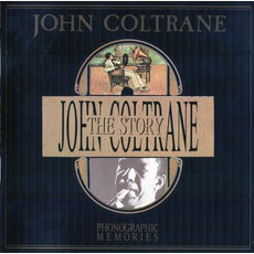 The Story mp3 Artist Compilation by John Coltrane